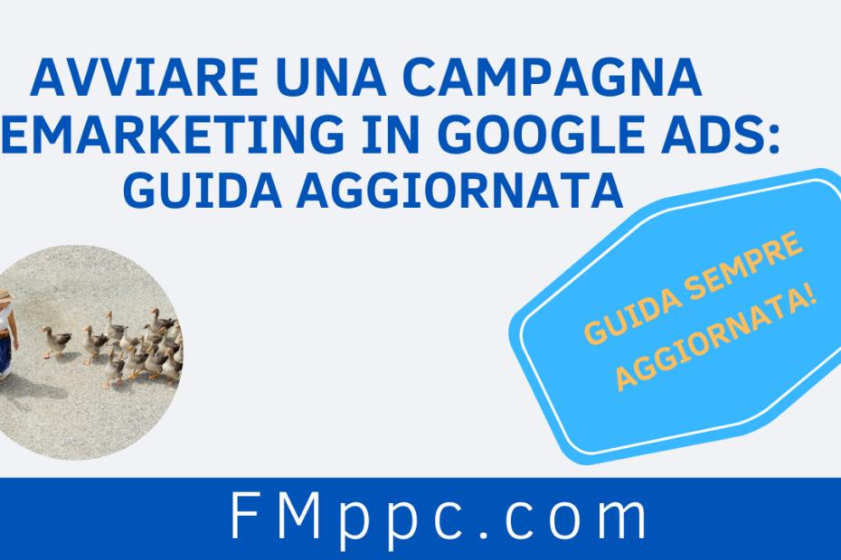 """Immagine di copertina dell'articolo intitolato """"Avviare una Campagna Remarketing in Google Ads: guida aggiornata"""""""