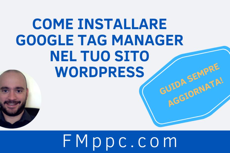 """Immagine di testata dell'articolo intitolato """"Come Installare Google Tag Manager nel tuo Sito WordPress"""""""