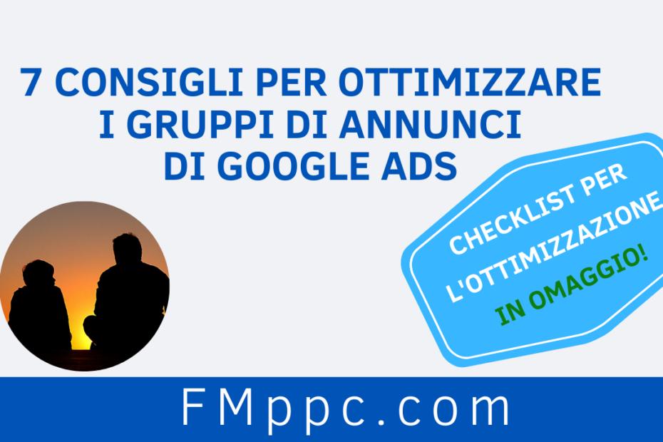 7 Consigli per Ottimizzare i Gruppi di Annunci di Google Ads: immagine di copertina di questo articolo