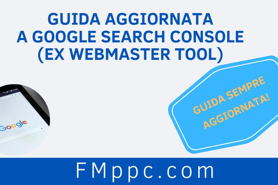 """Immagine di copertina dell'articolo intitolato """"Guida Aggiornata a Google Search Console (ex Webmaster Tool)"""""""