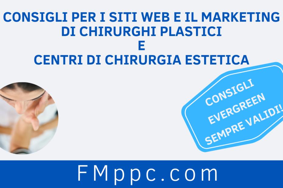 """Immagine di copertina dell'articolo intitolato """"Consigli per i Siti Web e il Marketing di Chirurghi Plastici e Centri di Chirurgia Estetica"""""""