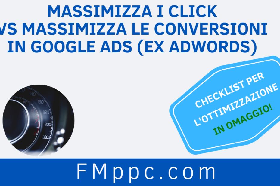 Massimizza i Click vs Massimizza le Conversioni in Google Ads (ex AdWords): Immagine di copertina di questo articolo
