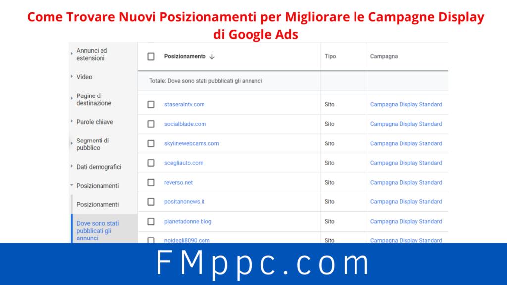 """Questa screenshot dell'articolo """"Come Trovare Nuovi Posizionamenti per Migliorare le Campagne Display di Google Ads"""" mostra l'elenco dei siti e app mobili presso cui sono stati inseriti i nostri annunci dispaly"""