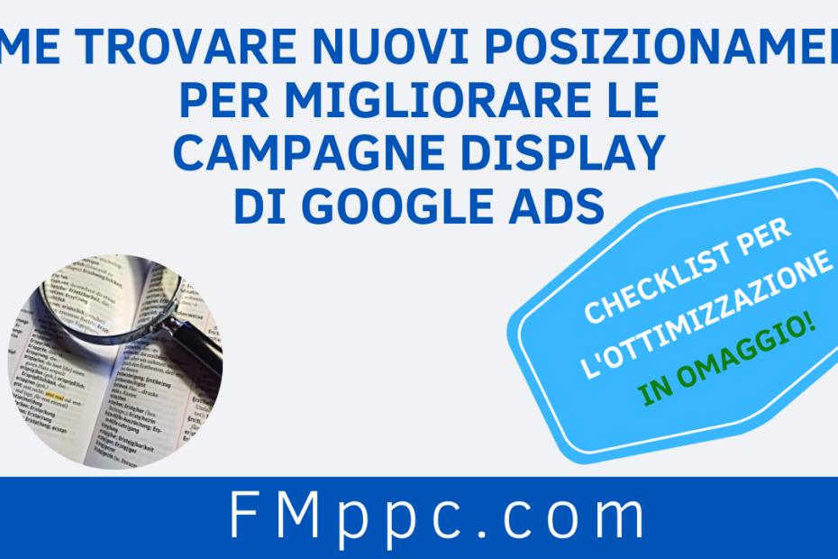 """Immagine di copertina dell'articolo intitolato """"Come Trovare Nuovi Posizionamenti per Migliorare le Campagne Display di Google Ads"""""""