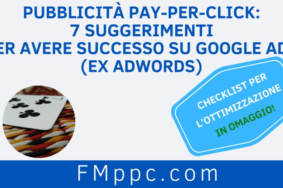 """Immagine di copertina dell'articolo intitolato """"Pubblicità Pay-Per-Click 7 Suggerimenti per Avere Successo su Google Ads (ex AdWords)"""""""