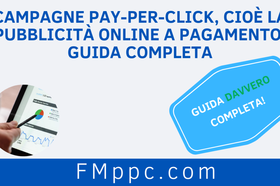 """Immagine di copertina dell'articolo intitolato """"Campagne Pay-Per-Click, cioè la Pubblicità Online a Pagamento: Guida Completa"""""""