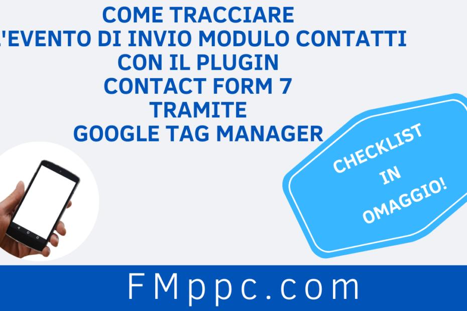 """Immagine di copertina dell'articolo intitolato """"Come Tracciare l'Evento di Invio Modulo Contatti con il plugin Contact Form 7 tramite Google Tag Manager"""""""